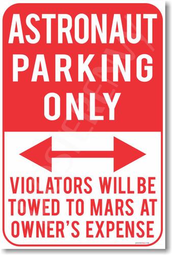 Astronaut Parking - NEW Humor Joke Poster (hu343)