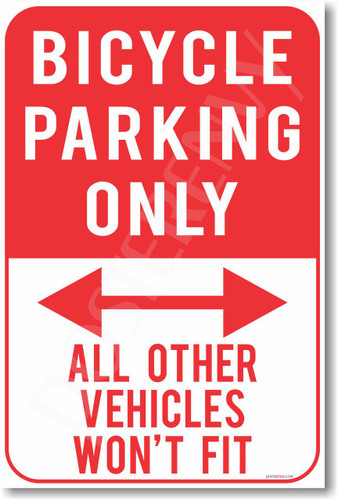 Bicycle Parking Only - NEW Humor Joke Poster (hu344)