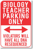 Biology Teacher Parking Only - NEW Humor Joke Poster (hu345)