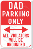 Dad Parking Only - NEW Humor Joke Poster (hu347)
