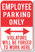 Employee Parking Only - NEW Humor Joke Poster (hu348)
