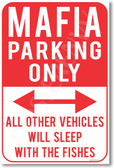 Mafia Parking Only - NEW Humor Joke Poster (hu353)
