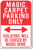 Magic Carpet Parking Only - NEW Humor Joke Poster (Copy of hu353)