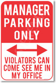 Manager Parking Only - NEW Humor Joke Poster (hu355)