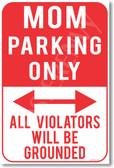 Mom Parking Only - NEW Humor Joke Poster (hu357)