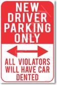New Driver Parking Only - NEW Humor Joke Poster (hu362)