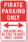 Pirate Parking Only - NEW Humor Joke Poster (hu364)
