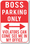 Boss Parking Only Violators Can Come See Me In My Office NEW Humor Joke Poster (hu377)