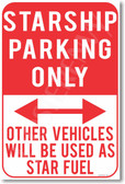 Starship Parking Only - NEW Humor Joke Poster (hu385)
