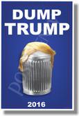 Dump Trump 2 - NEW Humor Poster (hu389)