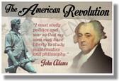 The American Revolution (quote) - John Adams - NEW Social Studies POSTER (ss167)