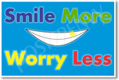 Smile More Worry Less - New Classroom Motivational Poster (cm1120)