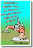 Baseball Is Like Driving... - Tommy Lasorda - New Motivational Poster (cm1124)