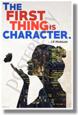 The First Thing Is Character - J.P. Morgan - New Motivational Poster (cm1152)