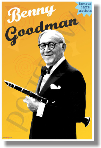 Benny Goodman Famous Jazz Artists NEW Music Poster (mu087) PosterEnvy Poster musician teacher classroom school gift