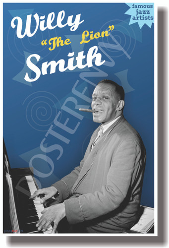 """Willie """"The Lion"""" Smith (Yellow Text) - Famous Jazz Artists - NEW Music Poster (fp430) PosterEnvy Poster"""