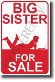 Big Sister For Sale NEW Humor POSTER (hu393) PosterEnvy Brother Funny Joke Sign Gift