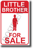 Little Brother For Sale NEW Humor POSTER (hu394) PosterEnvy Joke Funny Sister Family Sign