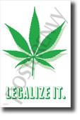 Legalize It Marijuana Leaf Drug legalization NEW POSTER (hu396) PosterEnvy Funny Humor Dorm College Gift