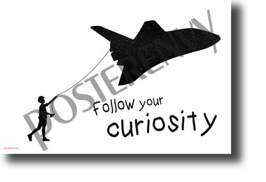 Follow Your Curiosity negative space NEW Classroom Motivational Poster PosterEnvy Space Shuttle kite student imagination gift