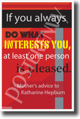 If You Always Do What Interests You - NEW Classroom Motivational Poster (cm1167) PosterEnvy
