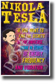 If you want to find the secrets of the universe think in terms of energy, frequency and vibration Nikola Tesla NEW Motivational Poster (fp443) posterenvy inventor quote serbian genius science elon musk