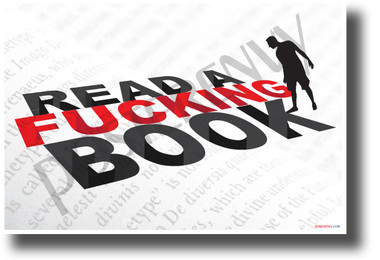 Read a F#cking Book (Large Text) - NEW Humor POSTER (hu407) PosterEnvy Poster