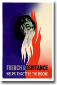 French Resistance - Helps Throttle the Boche