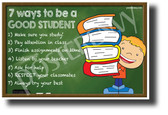 Seven Ways To Be A Good Student - NEW Classroom Motivational Poster (cm1225) PosterEnvy Poster