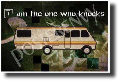 Breaking Bad - I Am The One Who Knocks - NEW TV Quote Poster (fa173) PosterEnvy Poster