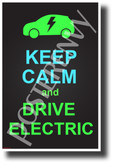 Keep Calm and Drive Electric - NEW Funny Electric Keep Calm Vehicle POSTER (hu414)