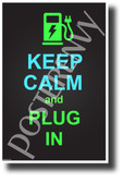 Keep Calm and Plug In - NEW Funny Electric Keep Calm Vehicle POSTER (hu415)