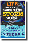 Life Isn't About Waiting for the Storm to Pass... - NEW Classroom Motivational Poster (cm1247)