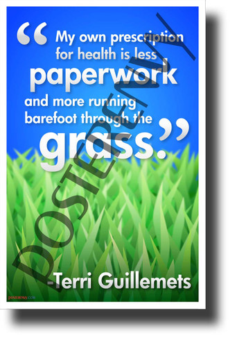 """My Own Prescription for Health..."" - Terri Guillemets - NEW Classroom Motivational Poster (cm1250)"