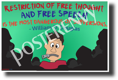 """""""Restriction of Free Thought and Speech..."""" - William O. Douglas - NEW Famous Person Quote Poster (fp471) PosterEnvy Poster"""