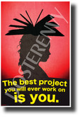 The Best Project You Will Ever Work On Is You - NEW Classroom Motivational Poster (cm1253) PosterEnvy Poster