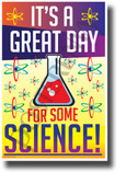 It's a Great Day for Some Science! NEW Science & Technology Poster (ms312) PosterEnvy