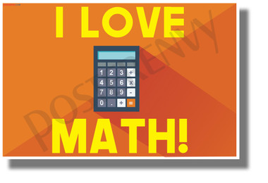 I Love Math! - NEW Fun Science &  Math POSTER