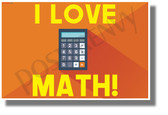 I Love Math! - NEW Fun Science &  Math POSTER