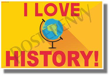 I Love History! - NEW Fun Social Studies POSTER