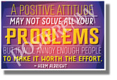 A Positive Attitude May Not Solve All Your Problems... - NEW Classroom Motivational Poster - Poster Envy