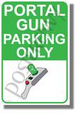 Portal Gun Parking Only - NEW Funny Cartoon Comedy POSTER (hu435)