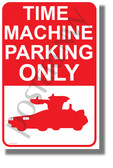 Time Machine Parking Only - NEW Funny Delorean Car POSTER (hu441)