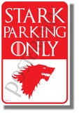 Stark Parking Only - NEW Funny Game of Thrones Humor POSTER (hu443)