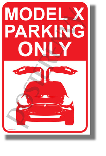 Tesla Model X Parking Only- Falcon Wing Doors - NEW Humorous Electric Car Poster