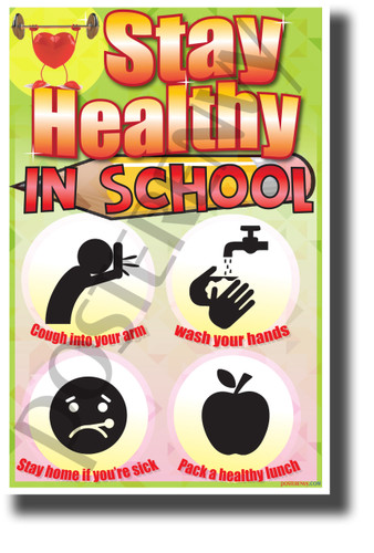 Stay Healthy in School - NEW Educational Health and Hygiene POSTER (he076)