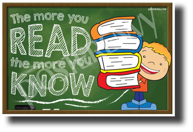 The More You Read, The More You Know - NEW Classroom Motivational POSTER (cm1284)