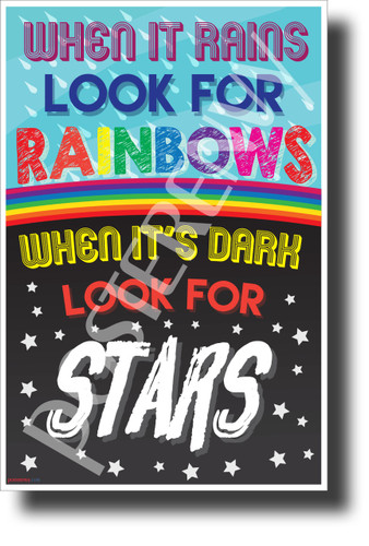 When it Rains, Look for Rainbows - NEW Classroom Motivational POSTER