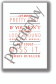 Ferris Bueller - Stop and Look Around NEW CLASSROOM HUMOR POSTER