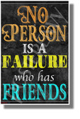 No Person is a Failure Who Has Friends - NEW Classroom Motivational POSTER